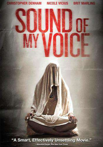 The Sound of My Voice, Movie on DVD, Drama Movies, Suspense