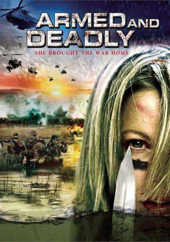 Armed and Deadly, Movie on DVD, Drama
