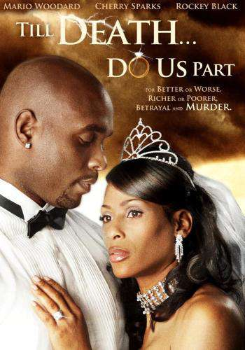 Till Death Do Us Part, Movie on DVD, Drama Movies, Romance