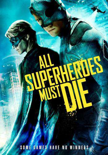 All Superheroes Must Die, Movie on DVD, Action Movies, Adventure Movies, Sci-Fi & Fantasy