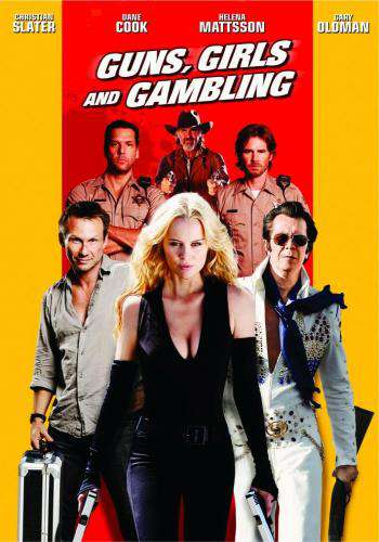 Guns, Girls and Gambling, Movie on DVD, Action
