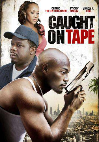 Caught on Tape, Movie on DVD, Drama