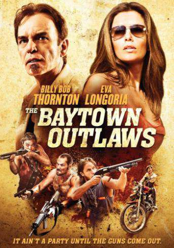 The Baytown Outlaws, Movie on DVD, Action