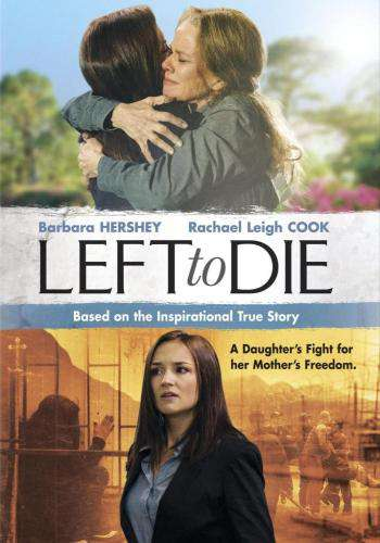 Left to Die: The Sandra and Tammy Chase Story, Movie on DVD, Drama