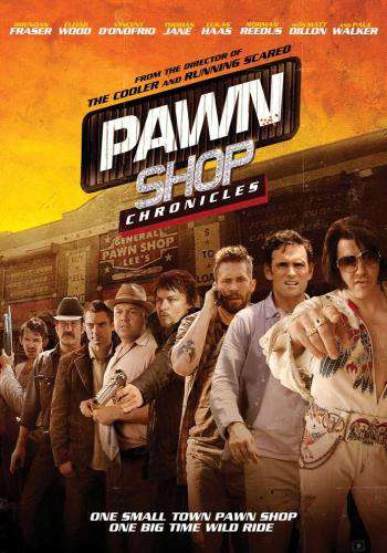 Pawn Shop Chronicles, Movie on DVD, Comedy