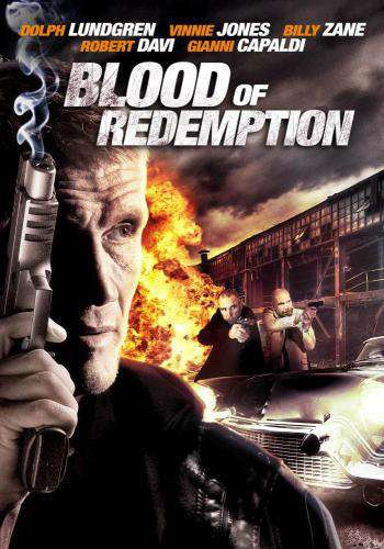 Blood of Redemption, Movie on DVD, Action