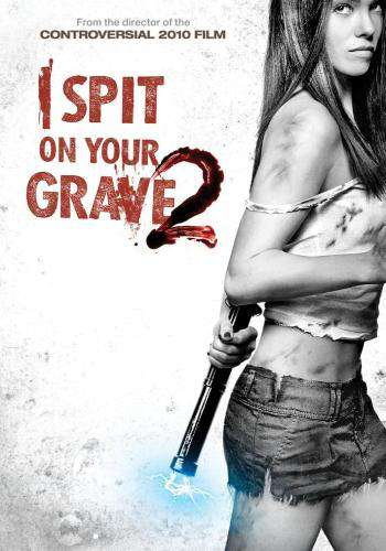 I Spit on Your Grave 2, Movie on DVD, Horror