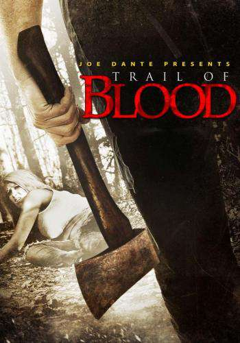 Trail Of Blood, Movie on DVD, Horror