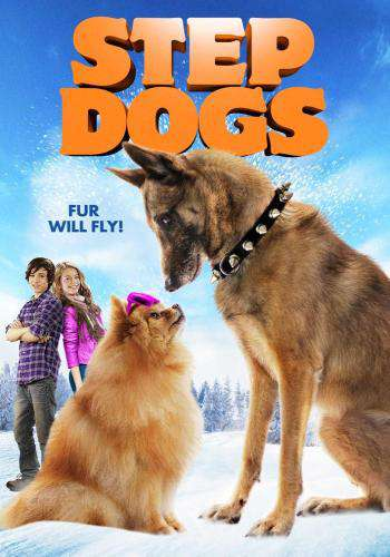 Step Dogs, Movie on DVD, Family