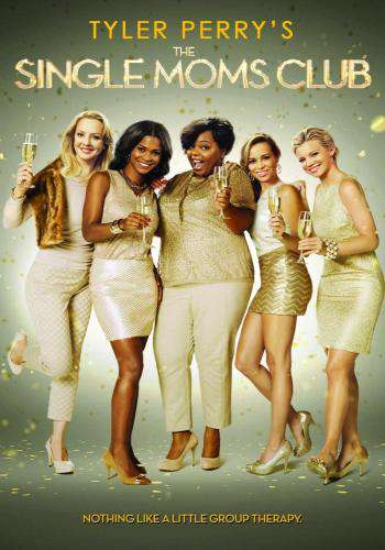 Tyler Perry's The Single Moms Club, Movie on DVD, Comedy