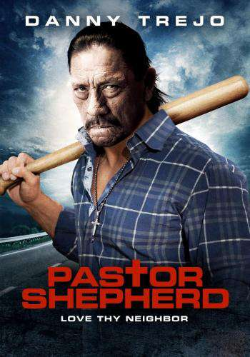 Pastor Shepherd, Movie on DVD, Action Movies, Suspense