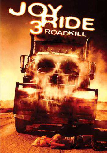 Joy Ride 3, Movie on DVD, Horror