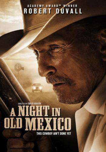 A Night In Old Mexico, Movie on DVD, Drama Movies, War & Western