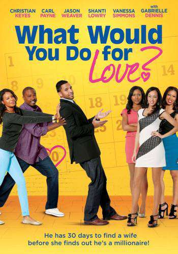 What Would You Do For Love, Movie on DVD, Comedy Movies, Romance