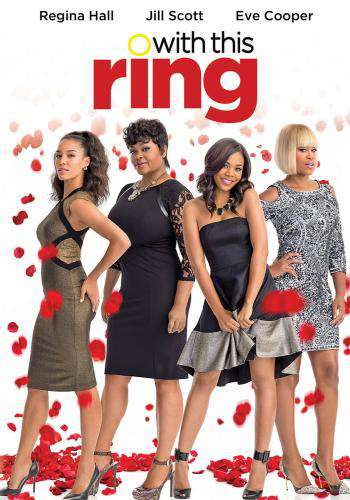 With This Ring (Pacto entre amigas) [DVDRip] [Castellano] [Romance] [2015]