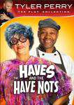 Tyler Perry's Have and Have-Nots