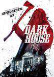 Dark House, Movie on DVD, Horror