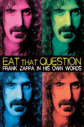 Eat That Question: Frank Zappa In His Own Words, Movie on DVD, Drama