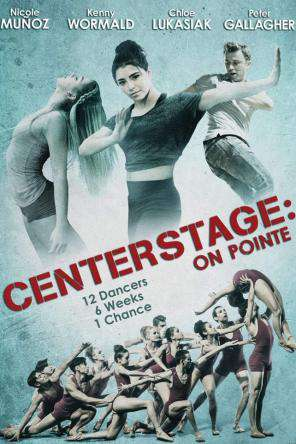 Center Stage: On Pointe, Movie on DVD, Drama