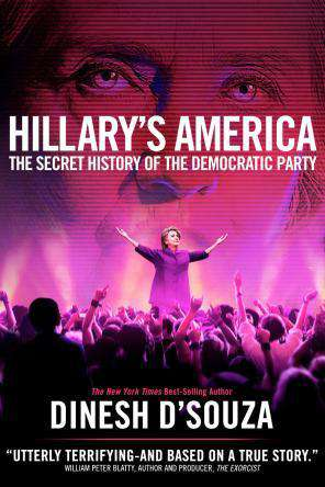 Hillary's America: The Secret History of the Democratic Party, Movie on DVD, Drama Movies, Documentary & Special Interest