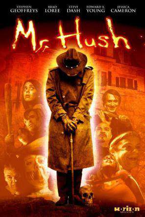 Mr. Hush, Movie on DVD, Horror Movies, Action