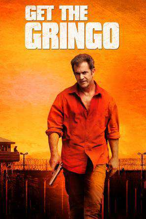 Get the Gringo, Movie on DVD, Action Movies, Drama