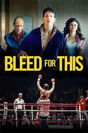 Bleed For This, Movie on DVD, Drama Movies, Special Interest