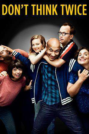 Don't Think Twice, Movie on DVD, Comedy Movies, Drama