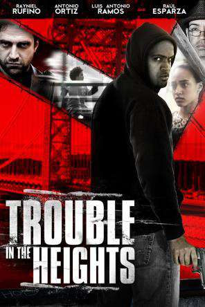 Trouble in the Heights, Movie on DVD, Drama Movies, Suspense