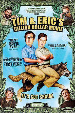 Tim and Eric's Billion Dollar Movie, Movie on DVD, Comedy
