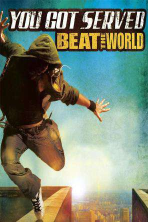 You Got Served: Beat the World, Movie on DVD, Drama