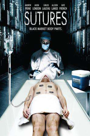 Sutures, Movie on DVD, Horror Movies, Thriller & Suspense