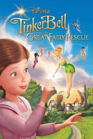 Tinker Bell and the Great Fairy Rescue, Movie on DVD, Family Movies, Adventure Movies, Kids