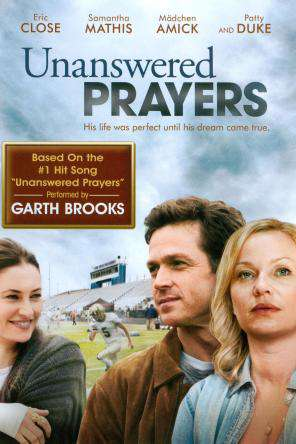 Unanswered Prayers, Movie on DVD, Drama Movies, Adaptation