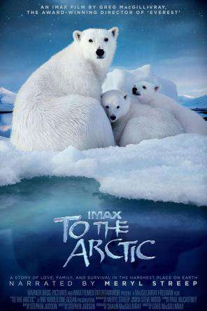 To the Arctic, Movie on DVD, Adventure Movies, Special Interest Movies, Family