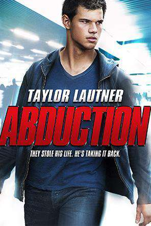 Abduction, Movie on DVD, Action Movies, Drama Movies, Thriller & Suspense