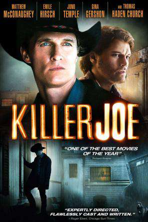 Killer Joe: A Twisted Redneck Trailer Park Murder Story, Movie on DVD, Action Movies, Adaptation Movies, Thriller