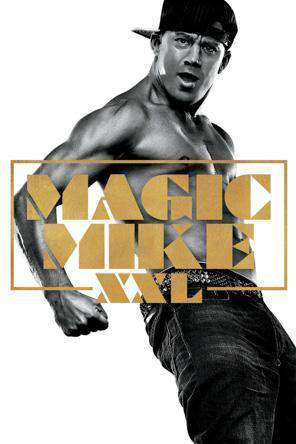 Magic Mike XXL, Movie on DVD, Comedy