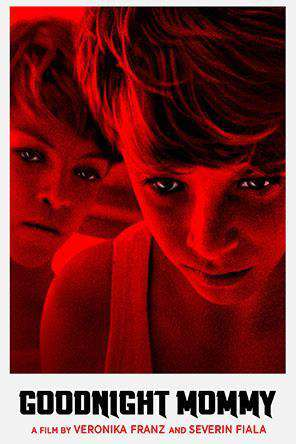 Goodnight Mommy, Movie on DVD, Drama Movies, Special Interest Movies, Horror Movies, Thriller & Suspense