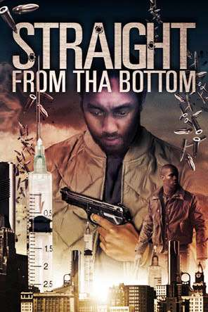Straight From Tha Bottom, Movie on DVD, Action