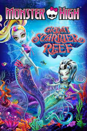 Monster High: Great Scarrier Reef, Movie on DVD, Family