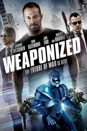 Weaponized, Movie on DVD, Action Movies, Sci-Fi & Fantasy
