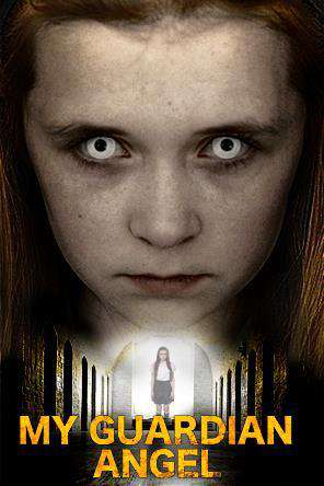 My Guardian Angel, Movie on DVD, Horror
