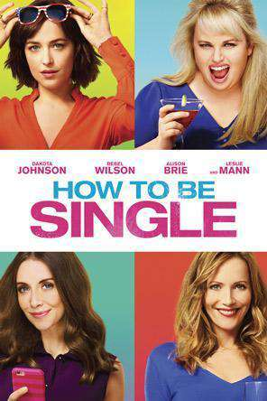 How To Be Single, Movie on DVD, Comedy Movies, Romance
