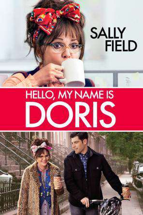 Hello My Name is Doris, Movie on DVD, Comedy Movies, Drama