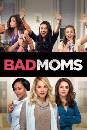 Bad Moms, Movie on DVD, Comedy Movies, Comedy