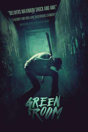 Green Room, Movie on DVD, Drama Movies, Horror Movies, Thriller & Suspense