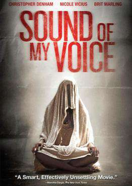The Sound of My Voice, Movie on DVD, Drama