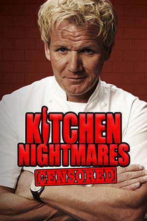 Kitchen Nightmares Censored Watch Kitchen Nightmares Censored Online Redbox On Demand