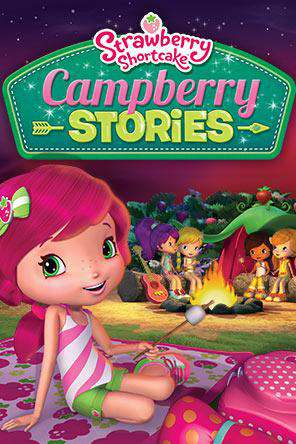 Strawberry Shortcake: Campberry Stories   , On Demand Movie, Family